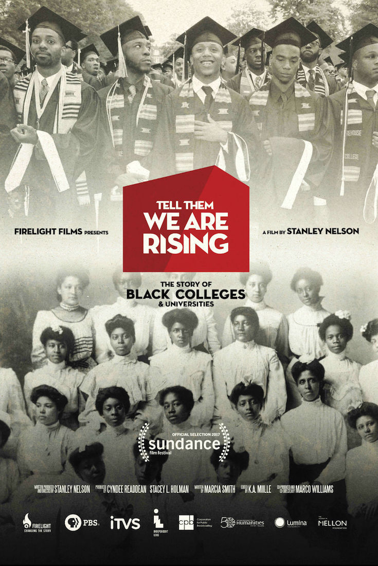 Tell Them We Are Rising, Historically Black College & University, HBCU, African American Education, Black Education, Stanley Nelson, KOLUMN Magazine, KOLUMN