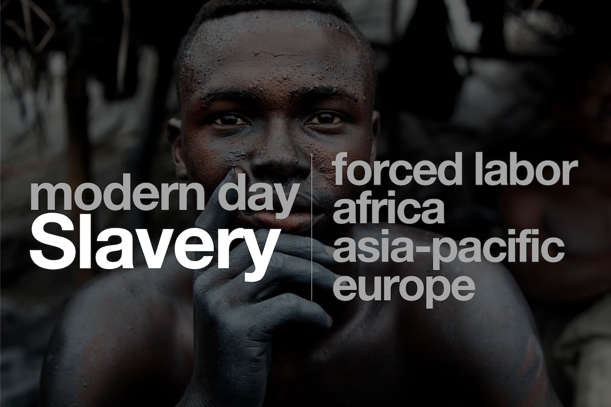 Modern Day Slavery, Forced Labor, Child Labor, KOLUMN Magazine, KOLUMN
