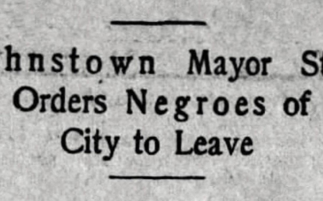 Johnstown Pennsylvania, Negro Deportation, Black Deportation, American History, Black History, KOLUMN Magazine, KOLUMN, KINDR'D Magazine, KINDR'D, Willoughby Avenue, Wriit,