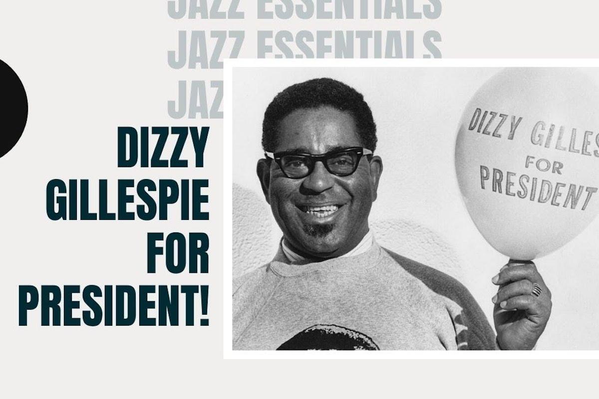 Dizzy Gillespie For President, Dizzy Gillespie, African American History, Black History, KOLUMN Magazine, KOLUMN, KINDR'D Magazine, KINDR'D, Willoughby Avenue, WRIIT, TRYB,